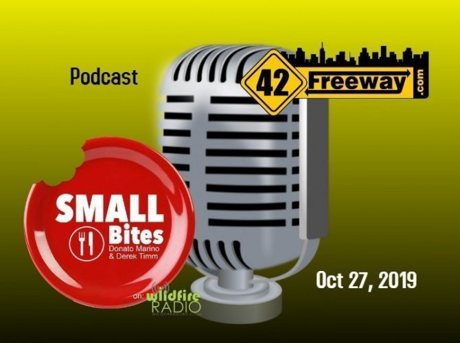 42Freeway's Mark Returned To Small Bites Podcast Oct 2019.  Audio Link In Article