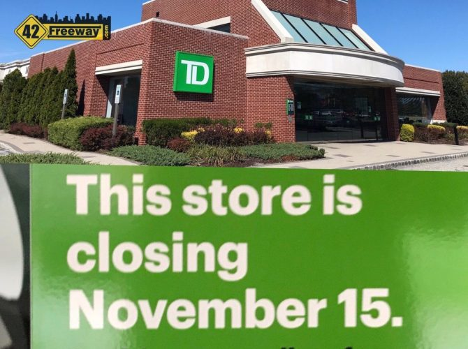 TD Bank At Rt 42 And Berlin-Cross Keys Road CLOSES Nov 15th  (Across From Sam's).  Is Something Else Planned?